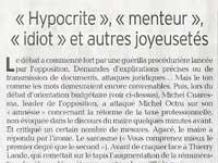 Hypocrite, menteur, idiot !
